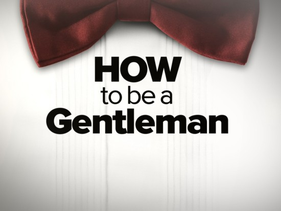 how-to-be-a-gentleman-1024x768